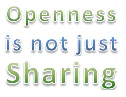 Tearing sharing to pieces: why openness is about more than sharing