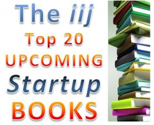The iij Top 20 upcoming startup books, fall 2011