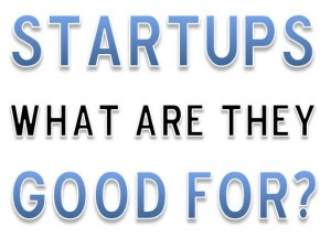 Instead of just scalable startups, a scalable startup ecosystem