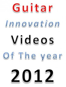 Top guitar innovation videos of 2012